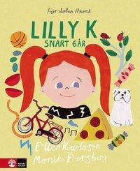 bokomslag Lilly K snart 6 år