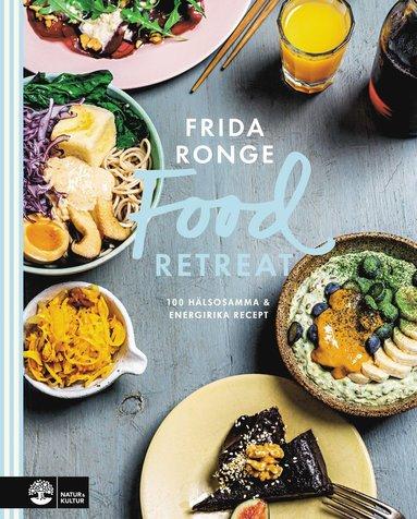 bokomslag Food retreat : 100 hälsosamma & energirika recept