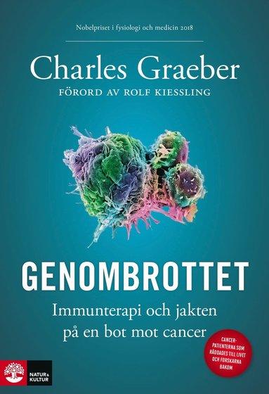 bokomslag Genombrottet : immunterapi och jakten på en bot mot cancer
