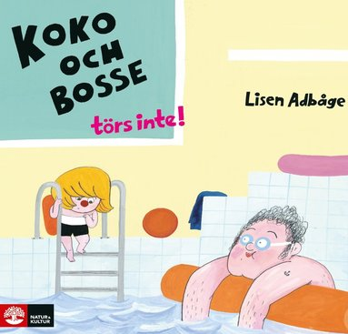 bokomslag Koko och Bosse törs inte!