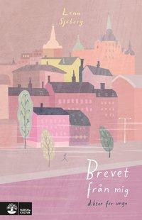 bokomslag Brevet från mig : dikter för unga