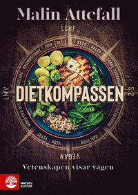 bokomslag Dietkompassen : vetenskapen visar vägen