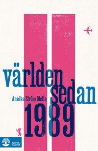 bokomslag Världen sedan 1989