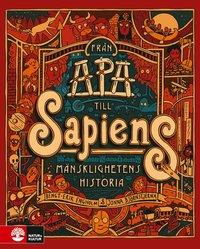 bokomslag Från apa till sapiens : mänsklighetens historia