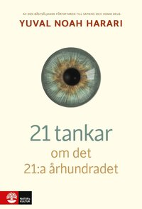 bokomslag 21 tankar om det 21:a århundradet