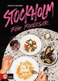 bokomslag Stockholm för foodisar