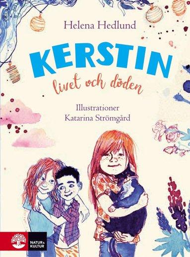 bokomslag Kerstin, livet och döden
