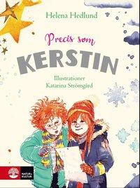 bokomslag Precis som Kerstin