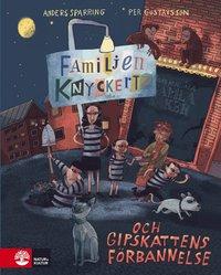 bokomslag Familjen Knyckertz och gipskattens förbannelse