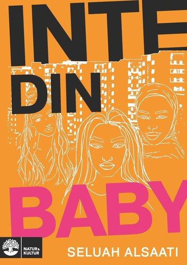 bokomslag Inte din baby