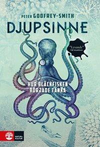 bokomslag Djupsinne : hur bläckfisken började tänka