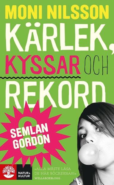 bokomslag Kärlek, kyssar och rekord