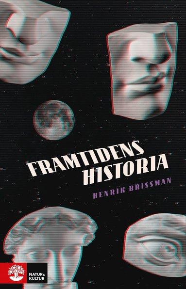 bokomslag Framtidens historia