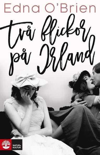 bokomslag Två flickor på Irland