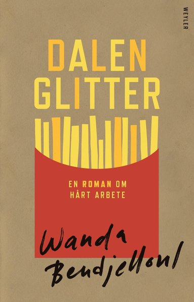 bokomslag Dalenglitter : en roman om hårt arbete