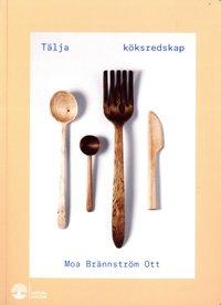 bokomslag Tälja köksredskap