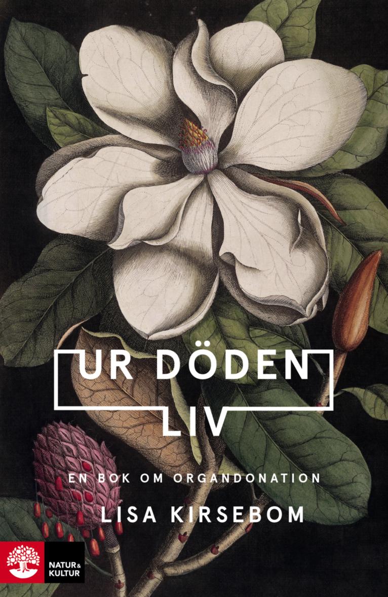 Ur döden liv : en bok om organdonation 1