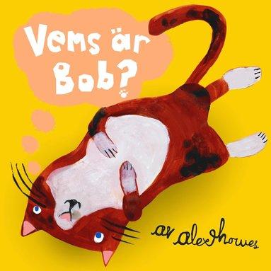 bokomslag Vems är Bob?