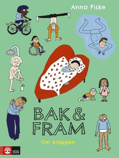 bokomslag Bak och fram : om kroppen