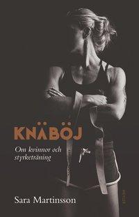 bokomslag Knäböj : om kvinnor och styrketräning
