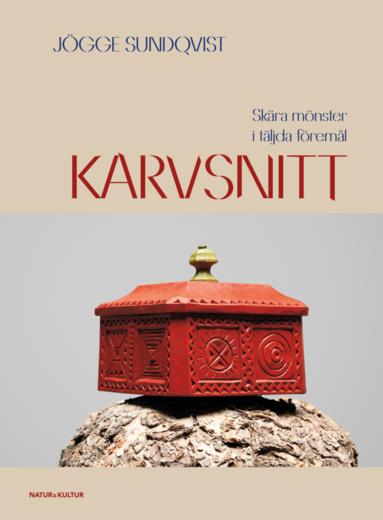 bokomslag Karvsnitt : skurna mönster i täljda föremål