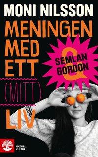 bokomslag Meningen med ett (mitt) liv