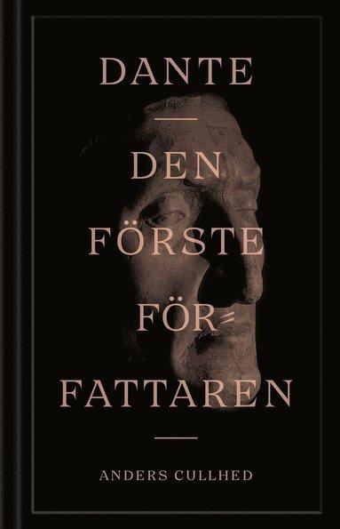 bokomslag Dante : den förste författaren