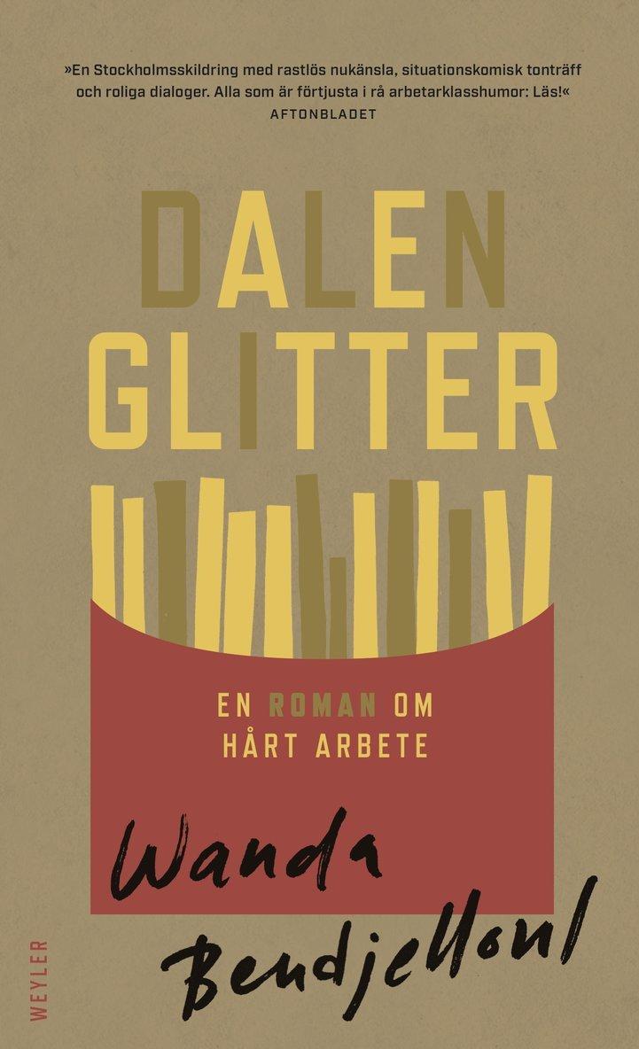 Dalenglitter : en roman om hårt arbete 1