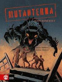 bokomslag Experimentet : Mutanterna (1)