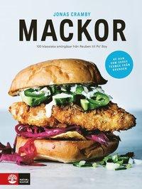 bokomslag Mackor : 100 klassiska smörgåsar från Reuben till Po' Boy