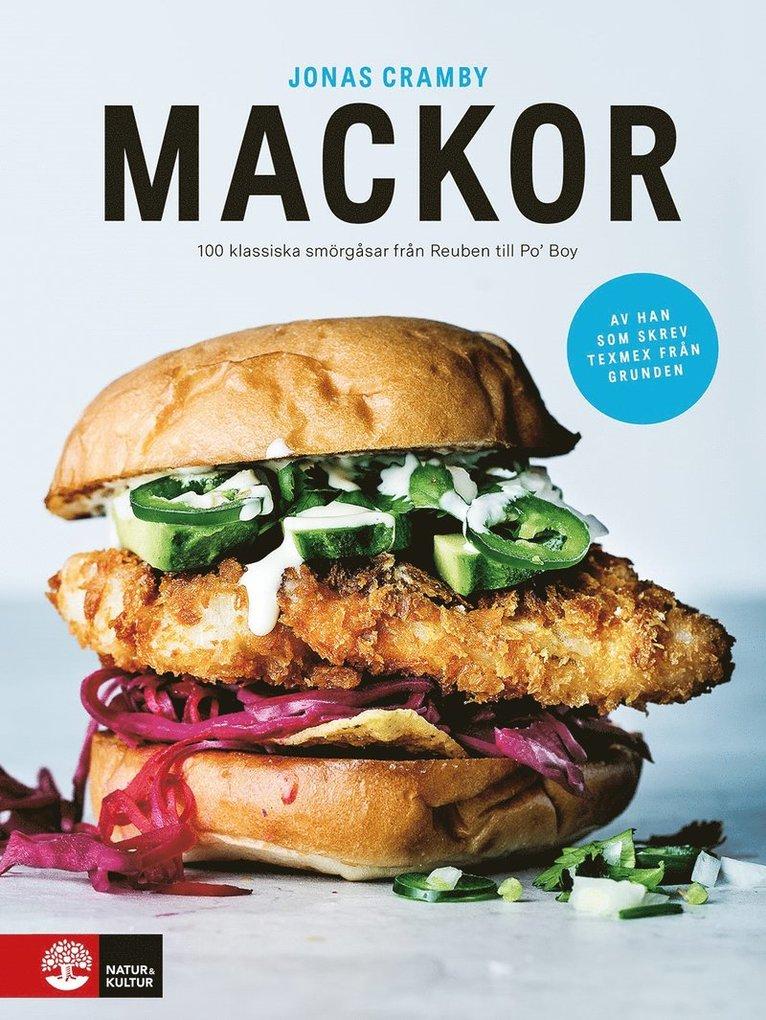 Mackor : 100 klassiska smörgåsar från Reuben till Po' Boy 1