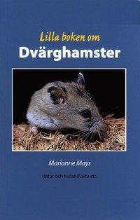 bokomslag Lilla boken om dvärghamster