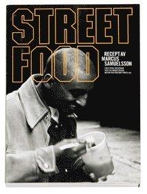bokomslag Streetfood : recept av Marcus Samuelsson