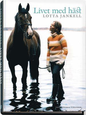 bokomslag Livet med häst