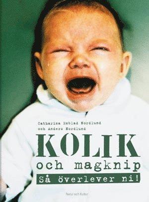 bokomslag Kolik och magknip : så överlever ni!