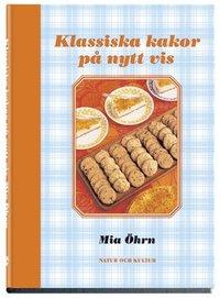 bokomslag Klassiska kakor på nytt vis