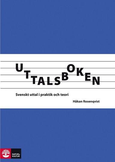 bokomslag Uttalsboken : svenskt uttal i praktik och teori