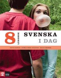 bokomslag Svenska i dag 8 Lärobok