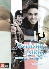 bokomslag Svenska i sikte : texter och övningar