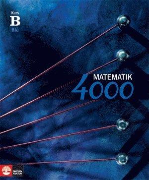 bokomslag Matematik 4000 Kurs B Blå Lärobok