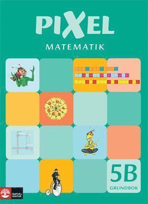 bokomslag Pixel matematik 5B Grundbok