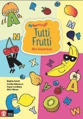 bokomslag Tutti Frutti : min arbetsbok