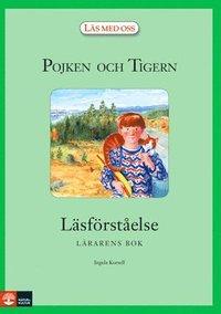 bokomslag Pojken och Tigern : Läsförståelse lärarbok