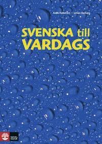 bokomslag Svenska till vardags Textbok, andra upplagan