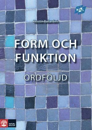 bokomslag Mål Form och funktion Ordföljd, andra upplagan