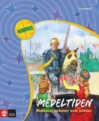 bokomslag Medeltiden : riddare, präster och städer