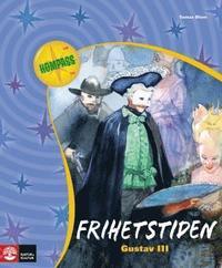 bokomslag Frihetstiden : Gustav III