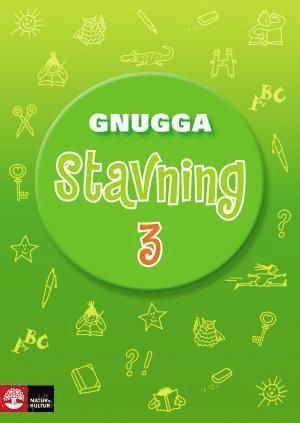 bokomslag Gnugga Stavning 3, tredje upplagan