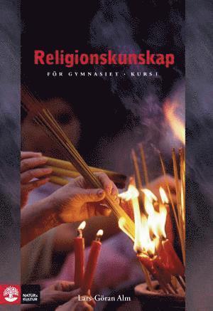 bokomslag Alm Religionskunskap för gy Kurs 1, tredje upplagan
