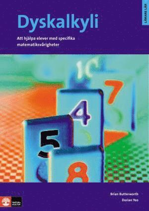bokomslag Dyskalkyli - Att hjälpa elever med specifika matematiksvårigheter : Dyskalk